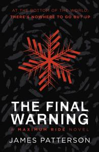 The Final Warning  A Maximum Ride Novel Book