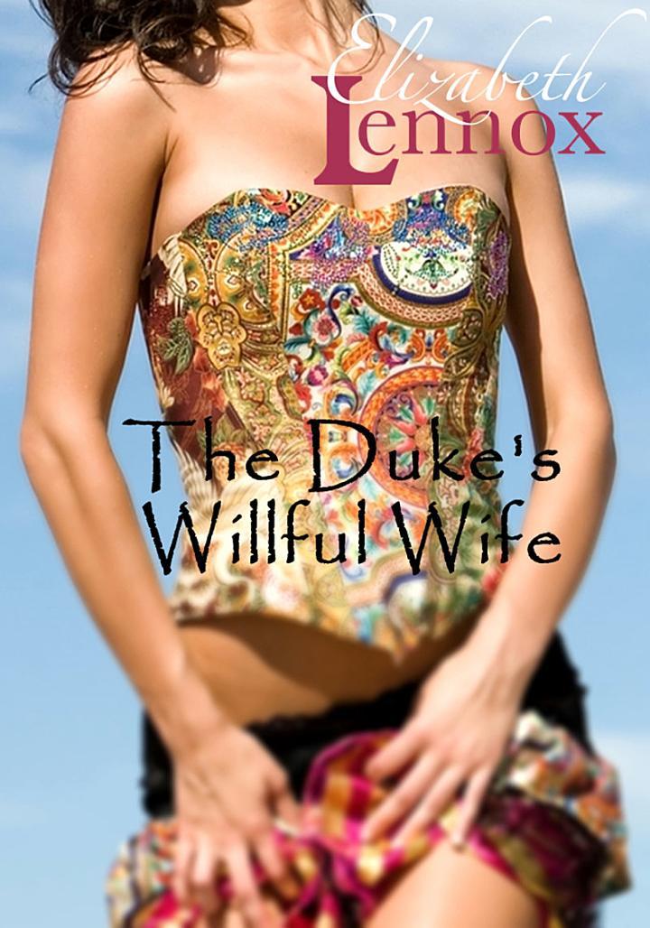 The Duke's Willful Wife