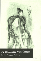 A Woman Ventures: A Novel