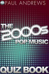 The 2000s Pop Music Quiz