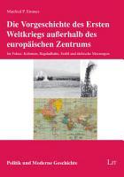 Die Vorgeschichte des Ersten Weltkriegs au  erhalb des europ  ischen Zentrums PDF