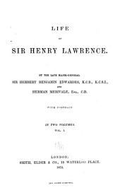 Life of Sir Henry Lawrence: Volume 1