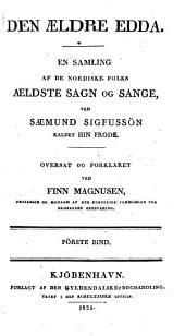 Den Ældre Edda: En samling af de nordiske folks ældste sagn og sange, Bind 1