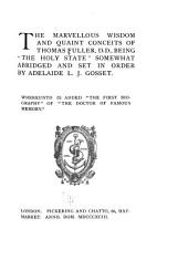 """The Marvellous Wisdom and Quaint Conceits of Thomas Fuller, D. D.: Being """"The Holy State"""", Part 4"""