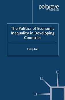 The Politics of Economic Inequality in Developing Countries PDF