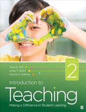 Introduction to Teaching: Making a Difference in Student Learning, Edition 2