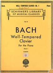 The well-tempered clavichord: forty-eight preludes and fugues, Volume 1