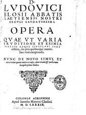 Opéra ... varia eruditione et eximia pietate, ...