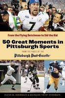 50 Great Moments in Pittsburgh Sports PDF