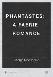 Phantastes: a faerie romance: Volume 2