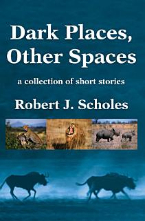 Dark Places  Other Spaces Book