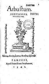 Arbustum. Fonticulus. Spinetum
