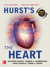 Hurst's the Heart, 14th Edition: Two Volume Set: Edition 14