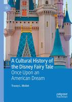 A Cultural History of the Disney Fairy Tale PDF