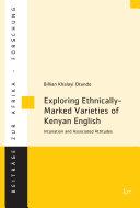 Exploring Ethnically-Marked Varieties of Kenyan English