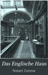 Das Englische Haus: Eine kultur- und baugeschichtliche Skizze