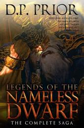 Legends Of The Nameless Dwarf Complete Saga