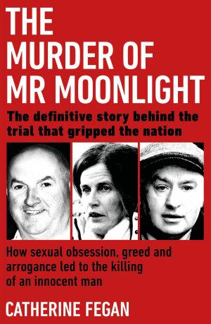 The Murder of Mr Moonlight