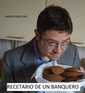 Recetario de un banquero