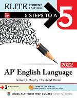 5 Steps to a 5: AP English Language 2022 Elite Student Edition