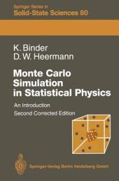 Monte Carlo Simulation in Statistical Physics: An Introduction, Edition 2