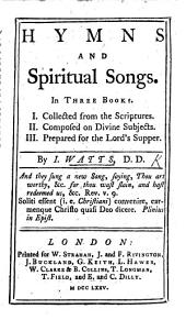 Hymns and Spiritual Songs, etc