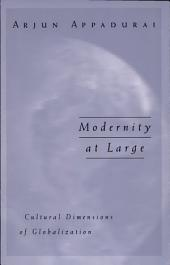 Modernity Al Large: Cultural Dimensions of Globalization