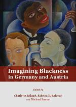 Imagining Blackness in Germany and Austria