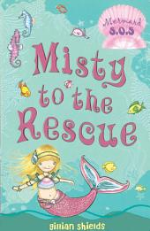 Misty to the Rescue: Mermaid S.O.S. #1
