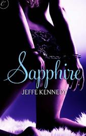 Sapphire: An intense erotic romance novel