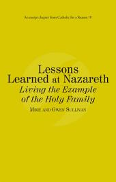 Lessons Learned at Nazareth: Catholic for a Reason IV