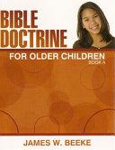 Bible Doctrine for Older Children   A