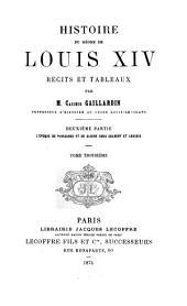 Histoire Du Règne de Louis XIV: 2. ptie. L'époque de puissance et de gloire sous Colbert et Louvois. 1874