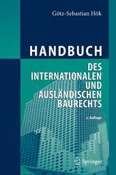 Handbuch des internationalen und ausländischen Baurechts: Ausgabe 2