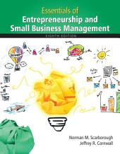 Essentials of Entrepreneurship and Small Business Management: Edition 8