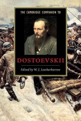 The Cambridge Companion to Dostoevskii