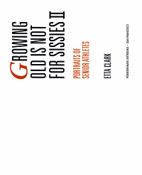 Growing Old is Not for Sissies II PDF