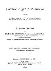 Electric Light Installations and the Management of Accumulators: A Practical Handbook