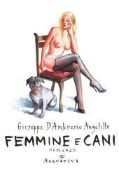 FEMMINE E CANI: romanzo