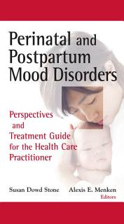Perinatal and Postpartum Mood Disorders Book
