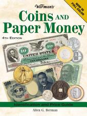 Warman's Coins And Paper Money: Identification and Price Guide, Edition 4
