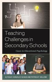 Teaching Challenges in Secondary Schools: Cases in Educational Psychology