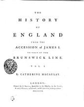 The History of England, from the Accession of James I. to that of the Brunswick Line: Volume 1