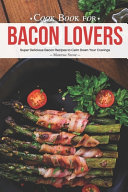 Cook Book for Bacon Lovers