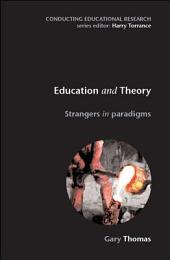 Education and Theory: Strangers in Paradigms