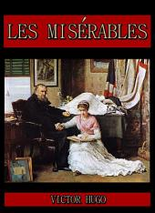 Les Misérables : Complete in Five Volumes