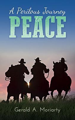 A Perilous Journey to Peace