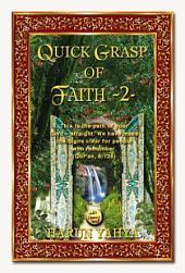 Quick Grasp Of Faith - 2 -