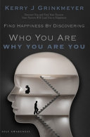 FIND HAPPINESS BY DISCOVERING Who YOU ARE AND Why YOU ARE YOU