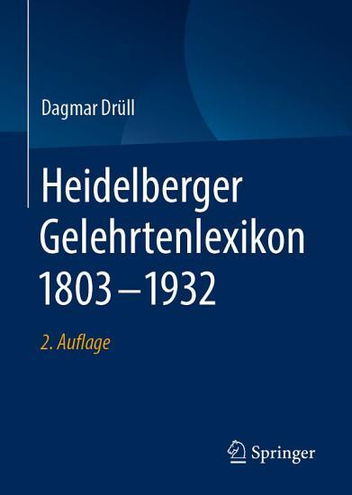 Heidelberger Gelehrtenlexikon 1803   1932 PDF